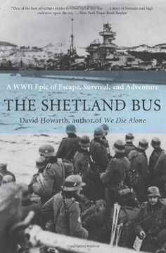 The Shetland Bus: A WWII Epic of Escape, Survival, and Adventure by David Howarth http://www.amazon.com/exec/obidos/ASIN/B003QHYTK6/hpb2-20/ASIN/B003QHYTK6 Howarth tells the story that reminds me of the Underground Railroad and Harriet Tubman. - A breath-catching story of the Norwegian patriots who escaped from Alesund, Norway, to the Shetlands in fishing boats. - Couldn't put it down and made me want to read Mr. Howarth's other books.