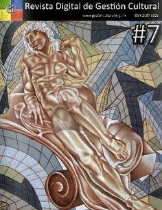 Número 7 - Revista Digital De Gestión Cultural Culture, Number 7, Documentaries, Reading, Books, Art, Management