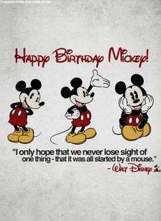 """I only hope that we never lose sight on one thing - that it was all started by a mouse."""" - Walt Disney"""
