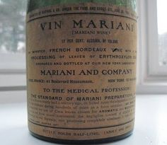 Vin Mariani medicinal wine with a splash of cocaine