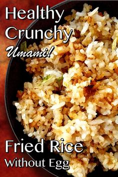 This healthy fried rice recipe is made with sesame oil and no egg. Jasmine rice - a long grain sticky rice - provides maximum crunch. Fish sauce rounds out the umami. It only takes 25 minutes to make, so have it as a side with your favorite Chinese entree, or... have it for lunch! - #thegourmetcountrygirl #friedrice #healthyfriedrice #sidedishes #easyrecipes #umami #chinesefood
