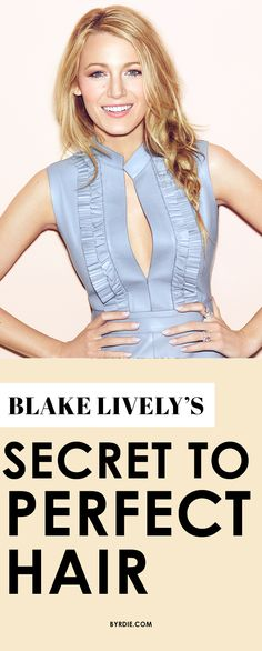 Blake Lively shares her secret to perfect hair, best beauty tips and makeup must-haves. (via @byrdiebeauty)