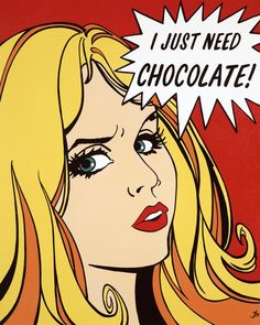 Need for Chocolate Pop Art