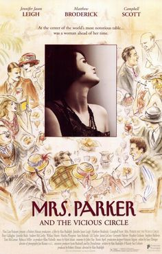 Mrs. Parker and the Vicious Circle , starring Jennifer Jason Leigh, Campbell Scott, Matthew Broderick, Peter Gallagher. Dorothy Parker remembers the heyday of the Algonquin Round Table, a circle of friends whose barbed wit... #Biography #Drama