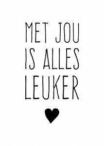 KaartWereld – met jou is alles leuker kaart (Voorzijde) The Words, Cool Words, Happy Quotes, Best Quotes, Dutch Words, Words Quotes, Sayings, Dutch Quotes, Beautiful Words
