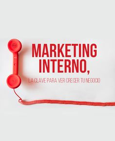 Marketing Interno | #Marketing #Empresa #ComunicaciónInterna