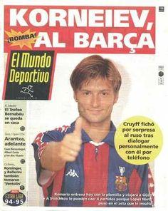 Korneiev, al Barça.