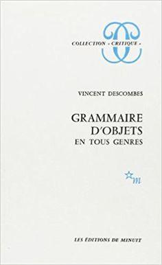 Grammaire d'objets en tous genres - Descombe - Livres