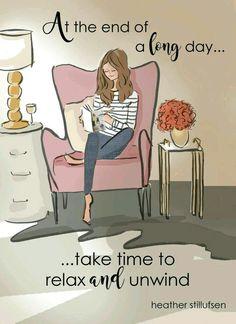 """""""Al final de un largo día... toma tiempo para relajarte y descansar"""""""