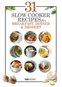 Slow cooker recipes for breakfast, dinner and dessert