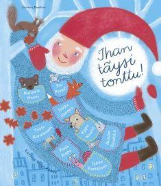 Toim. Tuula Korolainen: Ihan täysi tonttu! Runollinen joulukalenteri , kuvittanut Virpi Penna, 39 si... Christmas Calendar, Smurfs, Christmas Decorations, Classroom, Seasons, School, Birthday, Books, Education