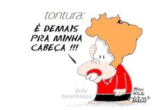 É demais para a cabeça da Dilma…   Humor Político