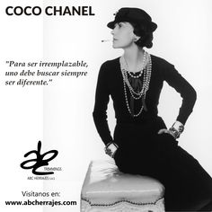 "#CocoChanel, famosa Diseñadora Francesa, nos deja esta frase para aplicarla en todo momento: ""Para ser irremplazable, uno debe buscar siempre ser diferente."" #ABCherrajes #Diseñadores #Moda #Diseño"