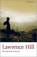 Noen kjenner mitt navn - Lawrence Hill