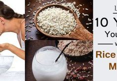 Look 10 Years Younger with Rice Water [Benefits & How to Prepare]