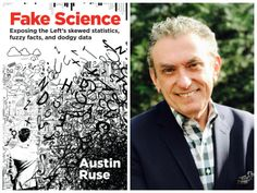 """Austin Ruse discusses his new book, """"Fake Science: Exposing the Left's Skewed Statistics, Fuzzy Facts, and Dodgy Data"""" on Breitbart News Daily."""