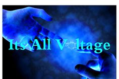 Its All Voltage by Cathy D. Slaght http://www.ItsAllVoltage.com