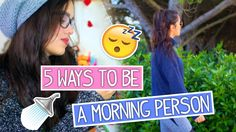 5 Ways To Become a Morning Person | Vania Fernandes