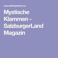 Mystische Klammen - SalzburgerLand Magazin