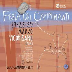 Festa Dèi Camminanti 27 • 28 • 29 marzo 2015 - Vicopisano [Pisa] www.camminanti.it