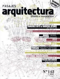 Pasajes arquitectura : diseño e innovación. Nº 142.  Inhuman Garden. Ecologicstudio Sumario dialnet: http://dialnet.unirioja.es/servlet/revista?codigo=8734