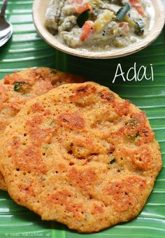 Adai: Raw rice, Idly rice - 1 cup each Channa dal - 1/2 cup Toor dal - 1/4 cup Urad dal - 1 fist full Moong dal - 1 fist full Shallots,chopped - 3/4 cup Coriander leaves chopped - 4-5 tblsp curry leaves - 2 sprigs Salt - to taste