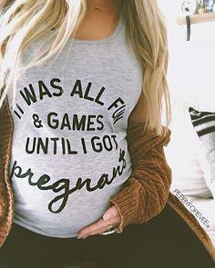6ffaf7eafdd25 Funny Pregnancy Shirt | It Was All Fun And Games Until I got Pregnant,  Pregnancy.