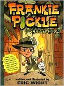 Frankie Pickle and the Closet of Doom by Eric Wight    -- Prairie Pasque Nominees 2011-2012