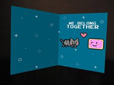 "Nyan Cat card...perfect for Valentine's, anniversary, or just to say ""I Love You"""