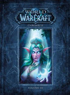 Dark Horse and Blizzard Entertainment have announced the third installment in the World of Warcraft Chronicle book series, due to go on sale March 27, 2018.
