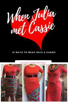 10 ways to wear a LuLaRoe Cassie and a LuLaRoe Julia