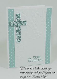Miriam Castanho Bollinger, stampin up, demonstrator, fms… Confirmation Cards, Baptism Cards, Stampin Up Karten, Stampin Up Cards, Decoration Communion, Sympathy Cards, Greeting Cards, Baby Dedication, Christian Cards