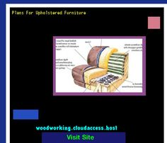 Plans For Upholstered Furniture 081609 - Woodworking Plans and Projects!