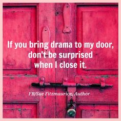 I dislike drama, and have zero-tolerance for liars!  Life is too short to waste it on liars or fake individuals, instead focus your energy on those who deserve your kindness and love! #byeFelicia