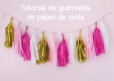 Cómo hacer guirnaldas de papel de seda - Postreadicción Party Girlande, Diy Girlande, Diy Tassel Garland, Birthday Party Snacks, World Crafts, Barbie Party, Dyi, Ideas Para Fiestas, Fiesta Party