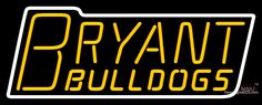 Bryant Bulldogs Wordmark  Pres Logo NCAA Real Neon Glass Tube Neon Sign,Affordable and durable,Made in USA,if you want to get it ,please click the visit button or go to my website,you can get everything neon from us. based in CA USA, free shipping and 1 year warranty , 24/7 service