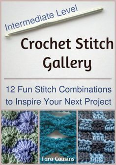 Crochet Stitch Gallery: 12 Fun Stitch Combinations to Inspire Your Next Project (Cute Kids Crochet). ✿⊱╮Teresa Restegui www.pinterest.com...