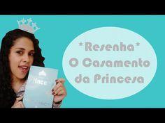 TRACINHAS: O Casamento da Princesa, por Juliana Arruda