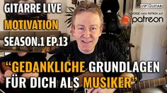 Motivation und Gedankliche Grundlagen für Musiker- S1 EP.13 Horst Keller