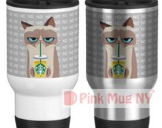 Personalized 15oz White Stainless Steel Travel Mug / designed PinkMugNY-  I love Starbucks - Grumpy Cat