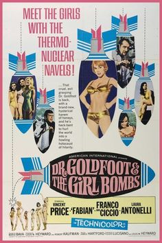 Dr Goldfoot & the Girl Bombs. 1960s poster. Capture your memories for posterity at http://www.saveeverystep.com
