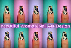 Beautiful Woman Nail Art Design