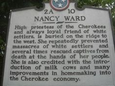 Nancy Ward 2A   interesting history here!
