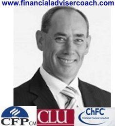 Tony Vidler.    The Financial Adviser Coach.    http://nz.linkedin.com/in/tonyvidler    http://financialadvisercoach.com/
