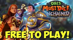 Orcs Must Die! Unchained PC Gameplay - Free To Play Tower Defense Game!