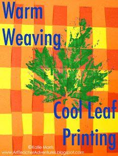 Adventures of an Art Teacher: 3rd Grade Fall Project- Warm Weaving/Cool Leaf Printing