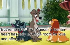Lady and the Tramp | 16 Shockingly Profound Disney Movie Quotes