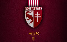 Download wallpapers FC Metz, 4K, French football club, Ligue 1, leather texture, logo, emblem, Mets, France, football