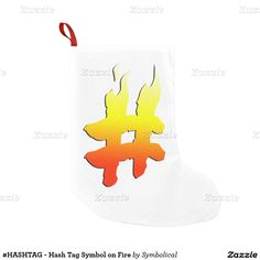 Add background color to this #HASHTAG symbol on Fire #ChristmasStocking by #Symbolical #Zazzle #Gravityx9 Designs