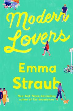 If you loved 'The Vacationers' you'll love this new book by Emma Straub